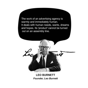 Leo Burnett tells it well.